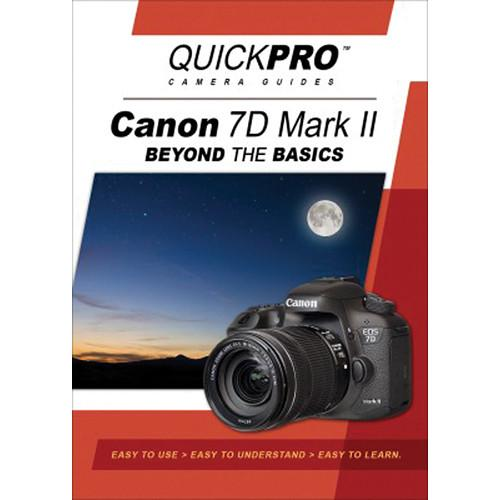 QuickPro DVD: Canon 7D Mark II Beyond The Basics 5133