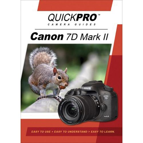 QuickPro DVD: Canon 7D Mark II Instructional Camera Guide 5126