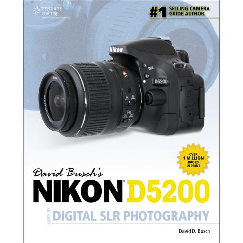 Cengage Course Tech. Book: David Busch's Nikon D5200 1285759834