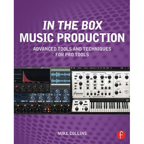 Focal Press Book: In the Box Music Production: 978-0-415-81460-7