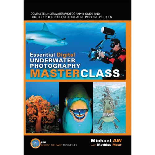 Michael AW Book: Essential Digital Underwater 1-876381-22-1