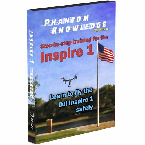 Phantom Knowledge Step-by-Step Training for the DJI INSPIRE1DVD