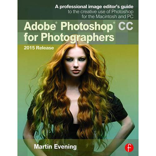 Focal Press Book: Adobe Photoshop CC 9781138917002