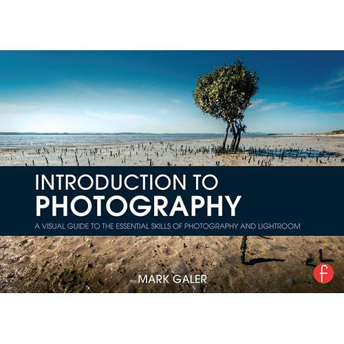 Focal Press Book: Introduction to Photography: A 9781138854512