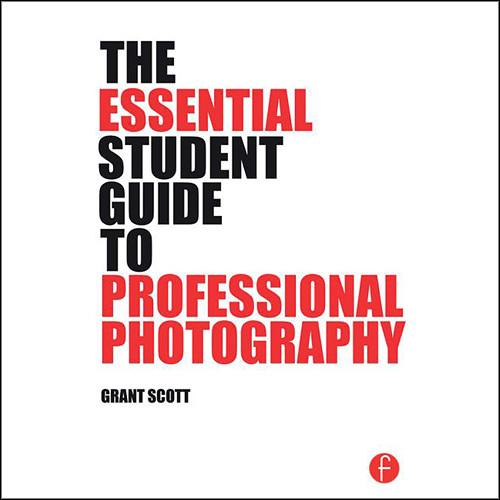 Focal Press Book: The Essential Student Guide to 9781138805323