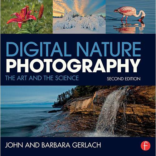 Focal Press Digital Nature Photography: The Art 9780415742429