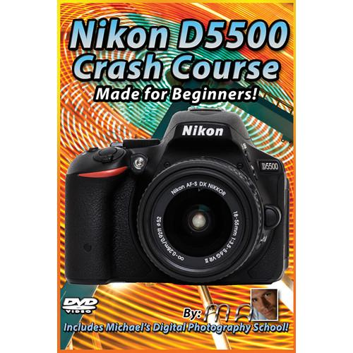 Michael the Maven DVD: Nikon D5500 Crash Course MTM-D5500