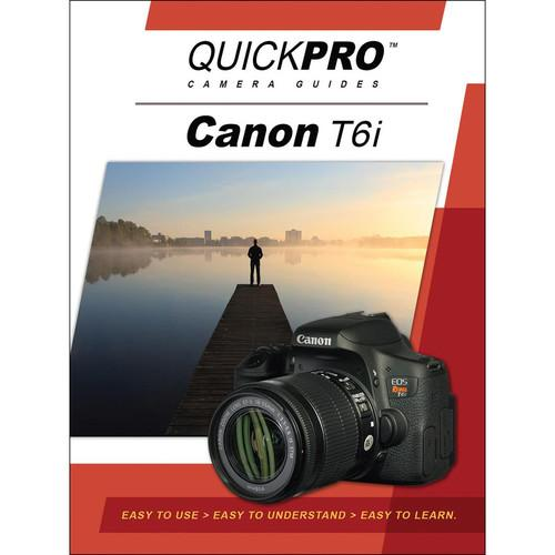 QuickPro DVD: Canon T6i Instructional Camera Guide 5195