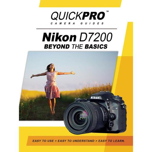QuickPro  DVD: Nikon D7200 Beyond The Basics 5218