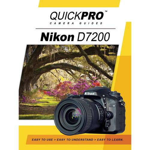 QuickPro DVD: Nikon D7200 Instructional Camera Guide 5201