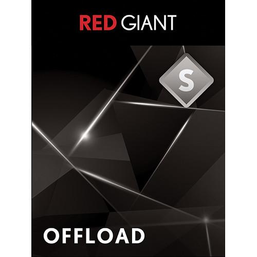 Red Giant  Offload (Download) RED-OFFLOAD-D