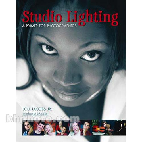 Amherst Media Book: Studio Lighting - A Primer 1787