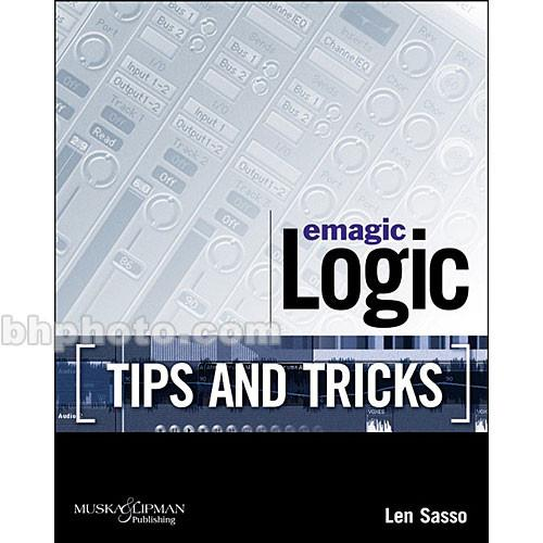 Cengage Course Tech. Book: Emagic Logic Tips and 1592001351