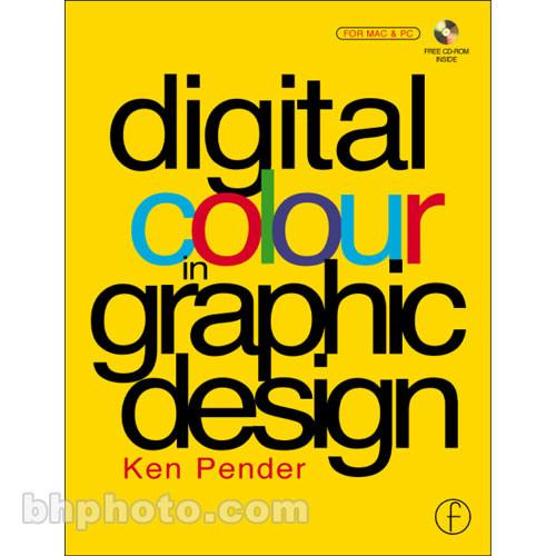 Focal Press Book: Digital Colour in Graphic Design 9780240515274