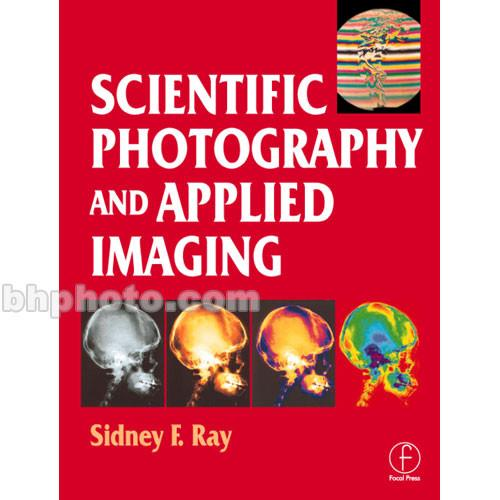 Focal Press Book: Scientific Photography and 9780240513232