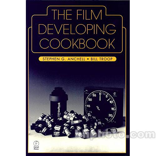 Focal Press Book: The Film Developing Cookbook 9780240802770
