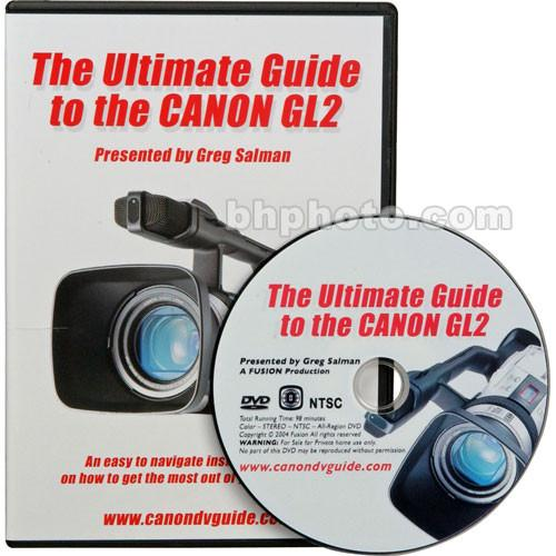 Fusion DVD: The Ultimate Guide to the Canon GL2 DVDGL2