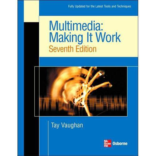McGraw-Hill Book: Multimedia: Making it Work, 9780072264517