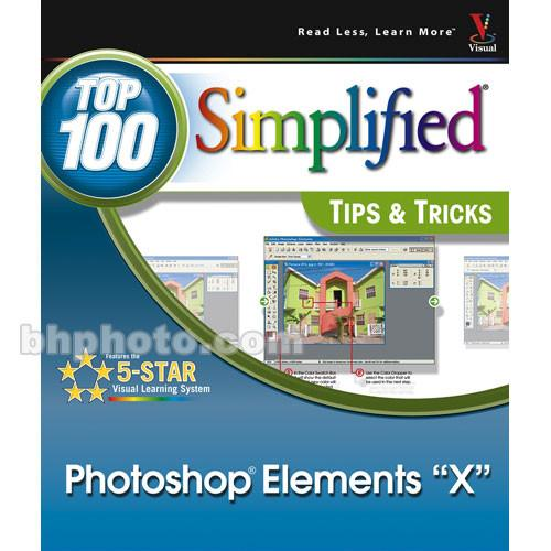 Wiley Publications Book: Photoshop Elements X: Top 9780764569371