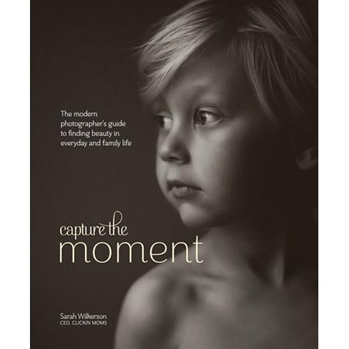 Amphoto  Book: Capture the Moment 9780770435271