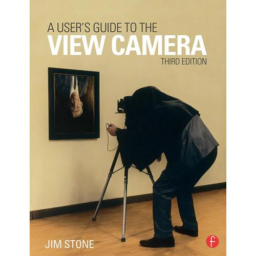 Focal Press Book: A User's Guide to the View 9781138917538