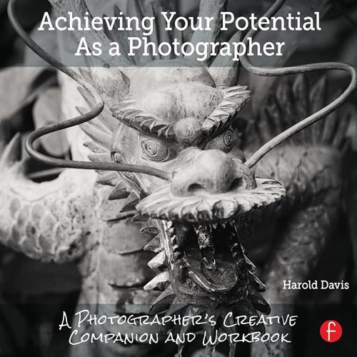 Focal Press Book: Achieving Your Potential As a 9781138826366