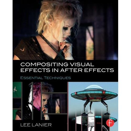 Focal Press Book: Compositing Visual Effects in 9781138803282