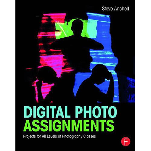 Focal Press Book: Digital Photo Assignments - 9781138794498