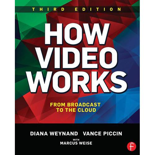 Focal Press Book: How Video Works - From Broadcast 9781138933408
