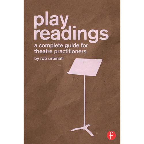 Focal Press Book: Play Readings - A Complete Guide 9781138841284
