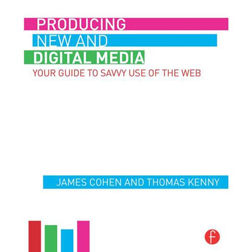 Focal Press Book: Producing New and Digital Media 9781138830097