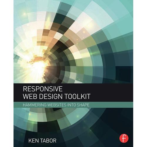 Focal Press Book: Responsive Web Design Toolkit - 9781138798779