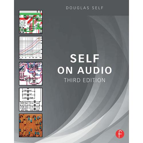 Focal Press Book: Self on Audio - The Collected 9781138854468