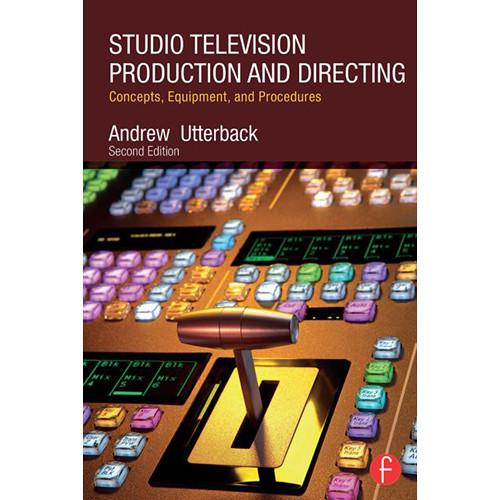 Focal Press Book: Studio Television Production 9780415743501
