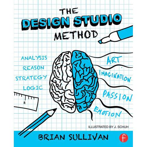 Focal Press Book: The Design Studio Method - 9781138022560