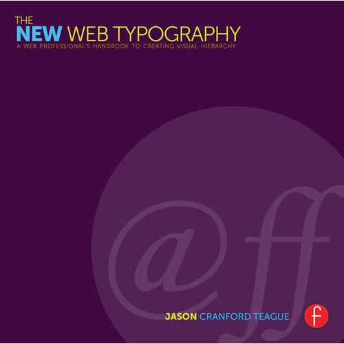 Focal Press Book: The New Web Typography - Create 9781138781399