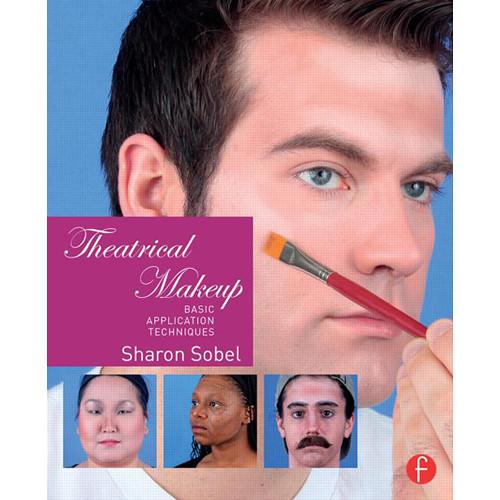 Focal Press Book: Theatrical Makeup - Basic 9781138798762