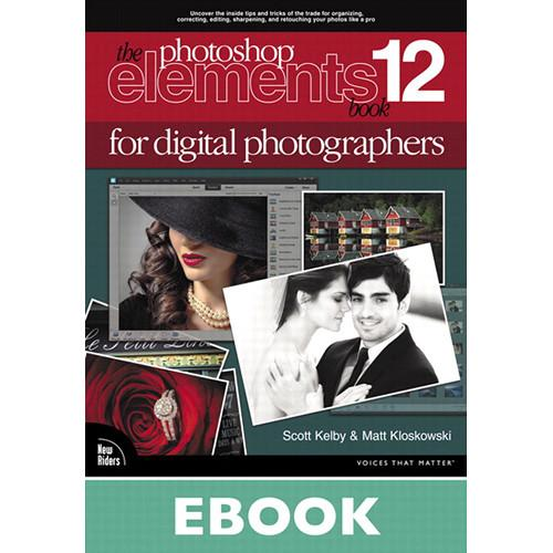 New Riders E-Book: The Photoshop Elements 12 Book 9780133489002
