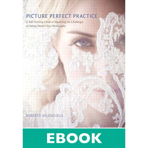 New Riders Picture Perfect Practice: A 9780132852937