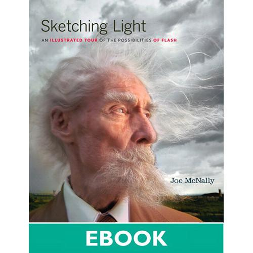 New Riders Sketching Light: An Illustrated Tour of 9780132982047