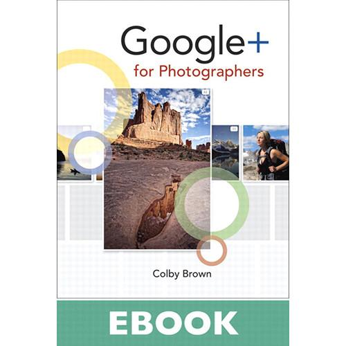 Peachpit Press E-Book: Google  for Photographers 9780132947015