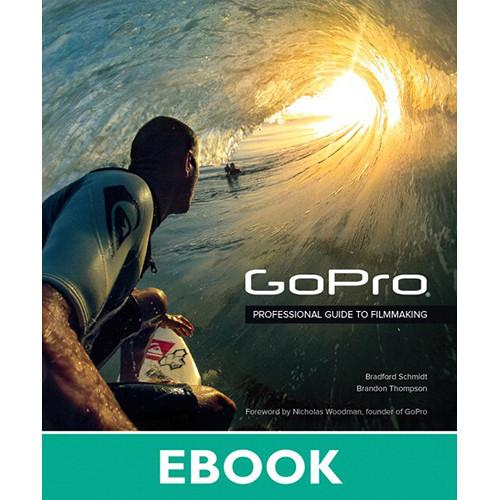 Peachpit Press GoPro: Professional Guide to 9780133440997