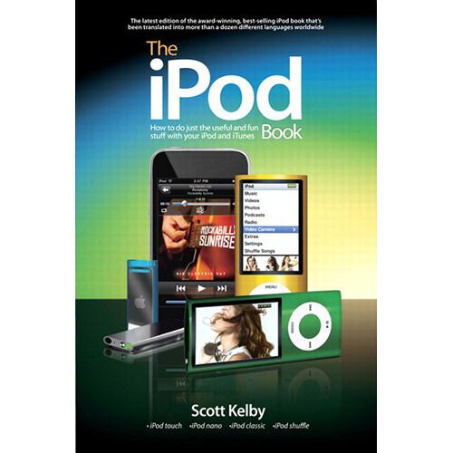 Peachpit Press The iPod Book: How to Do Just 9780321770080