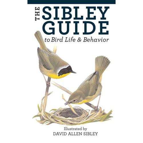 Sibley Guides Book: Guide to Bird Life & 9781400043866