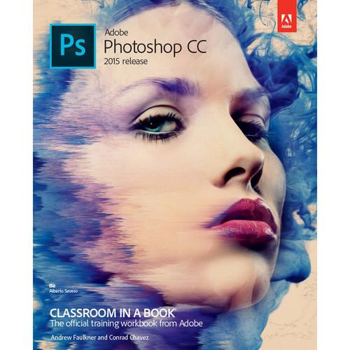 Adobe Press Book: Adobe Photoshop CC Classroom in 9780134308135