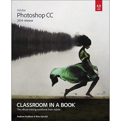 Adobe Press E-Book: Adobe Photoshop CC Classroom 9780133430912