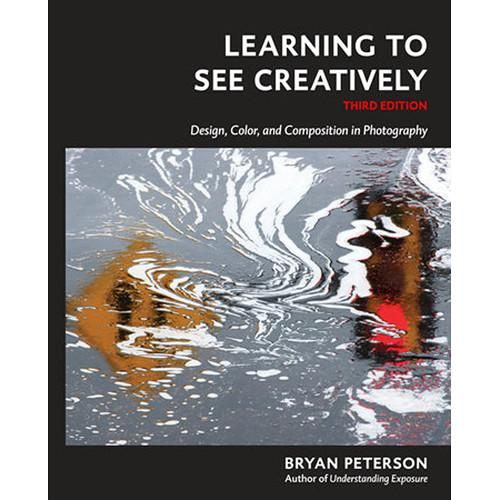 Amphoto Book: Learning to See Creatively 9781607748274
