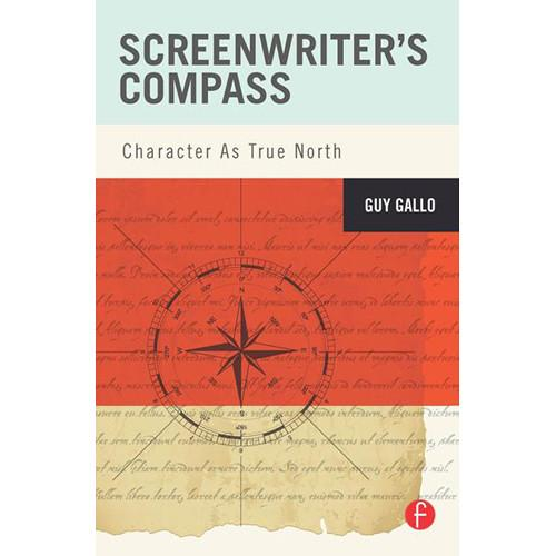 Focal Press Book: Screenwriter's Compass: 9780240818078