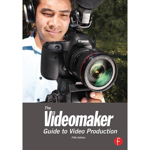 Focal Press Book: The Videomaker Guide to Video 9780240824345