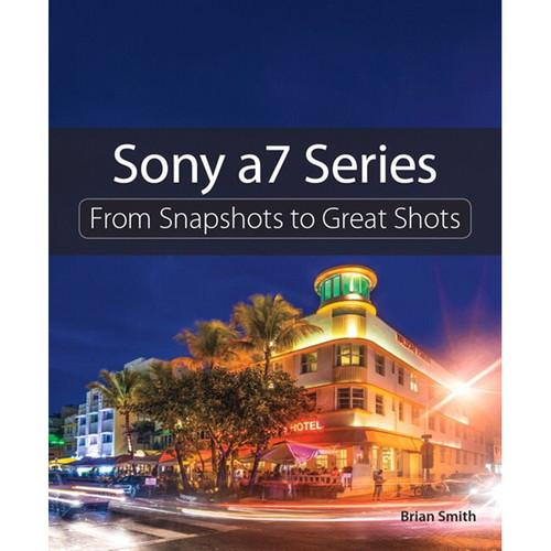 Pearson Education Book: Sony a7 Series: From 9780134185484